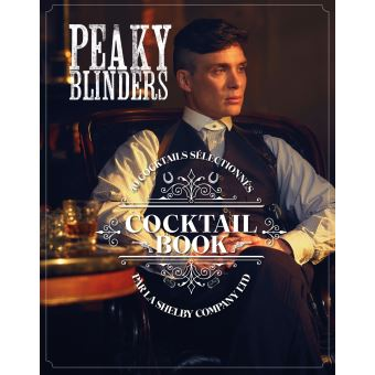 Peaky Blinders Cocktails Book - Larousse